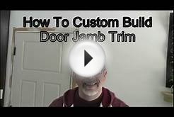 How To Custom Build Door Jamb Trim, DIY Craftsman Style